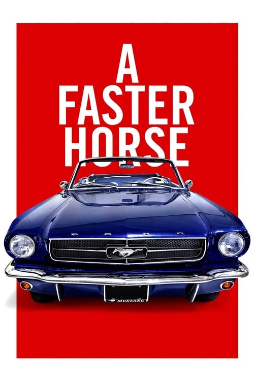 A Faster Horse (2015) Poster