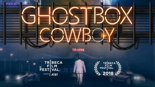 Ghostbox Cowboy (2018) Full Movie Watch Online