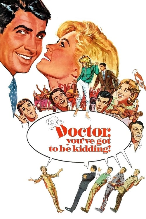 Mira La Película Doctor, You've Got to Be Kidding! Doblada Por Completo