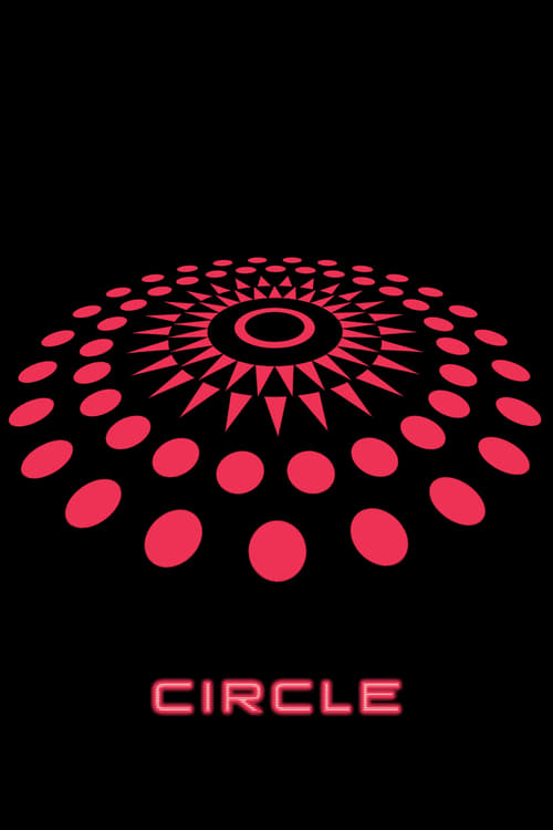 Watch Circle (2015) Full Movie