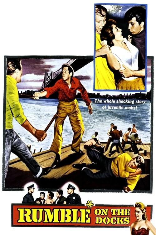 Film Rumble on the Docks Kostenlos In Guter Qualität Herunterladen
