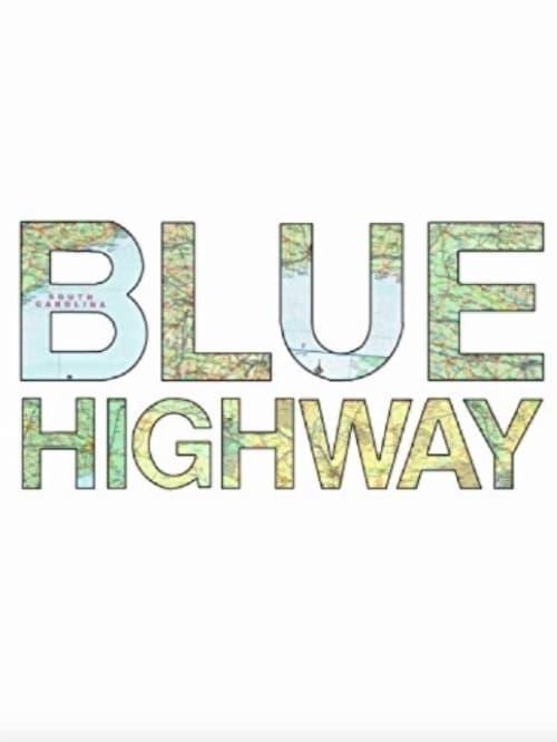 Assistir Filme Blue Highway Gratuitamente Em Português