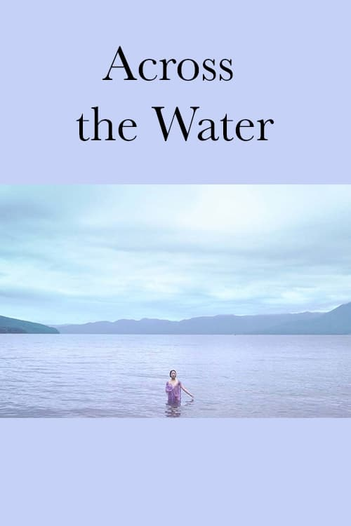 Across the Water (2018)