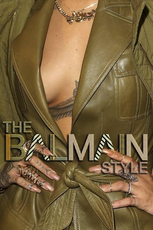 مشاهدة The Balmain Style مجانا
