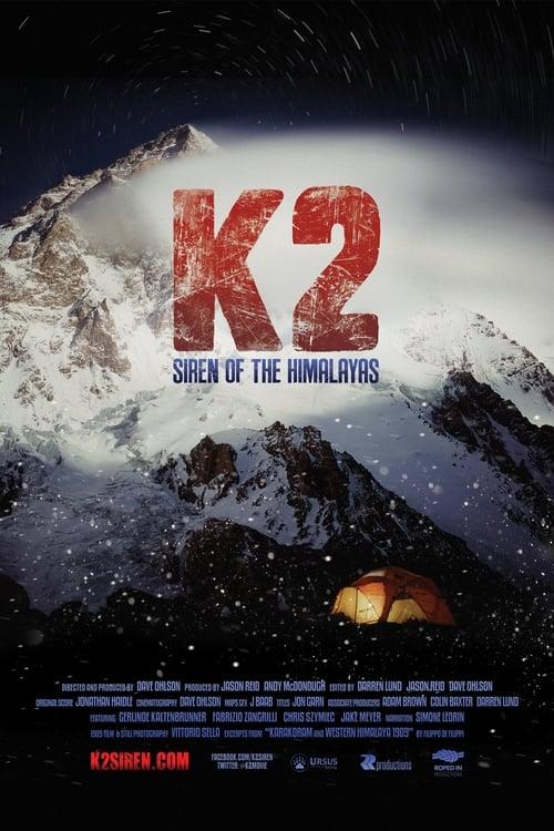 Mira La Película K2: Siren of the Himalayas Doblada Por Completo