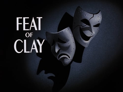 Batman: The Animated Series: Season 1 – Episod Feat of Clay (1)