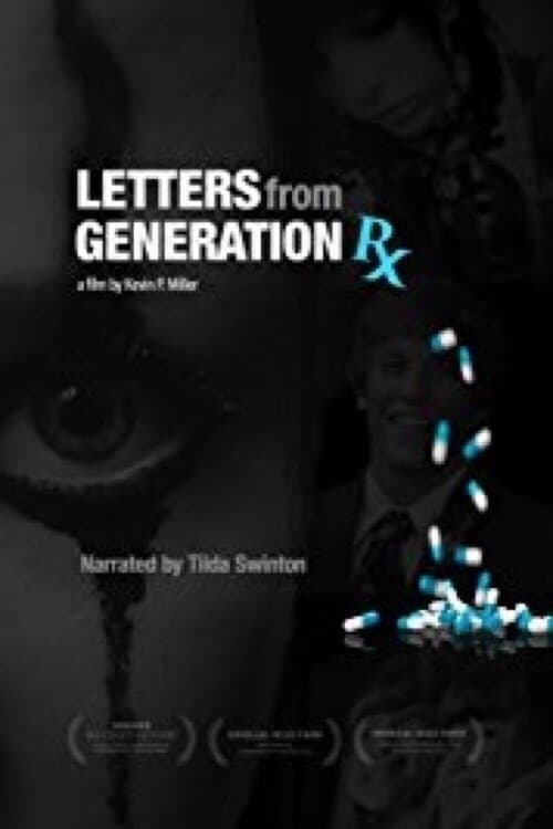 Letters From Generation RX (2017)