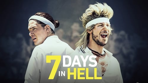 7 Days in Hell - The epic battle for epicness - Azwaad Movie Database
