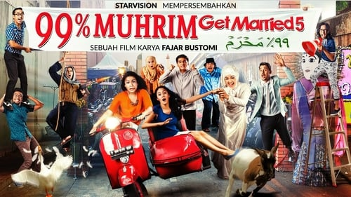 99% Muhrim – Get Married 5