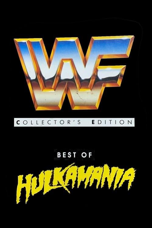 WWF: Best of Hulkamania
