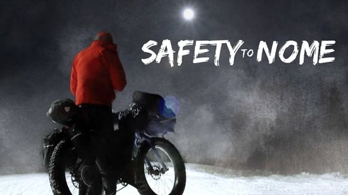 Safety to Nome (2019)