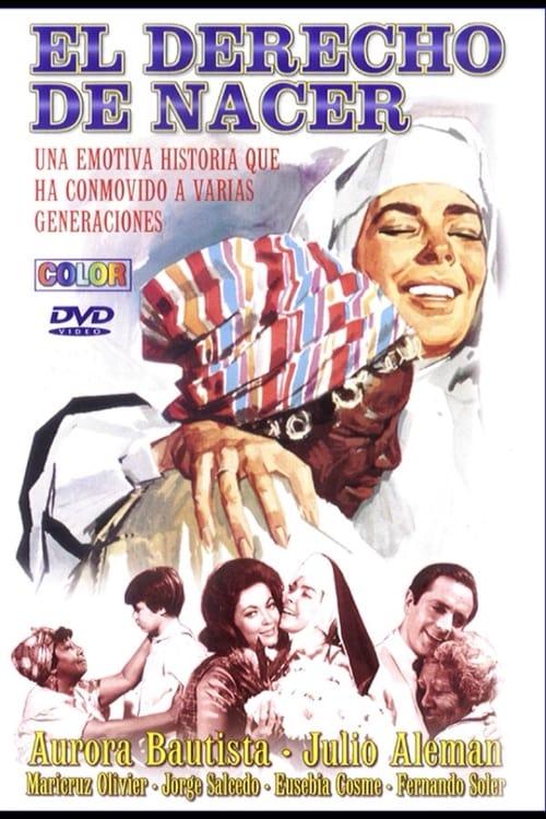 Filme El derecho de nacer Em Português