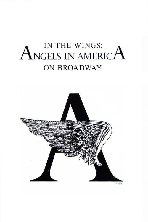Mira In the Wings: Angels in America On Broadway Completamente Gratis