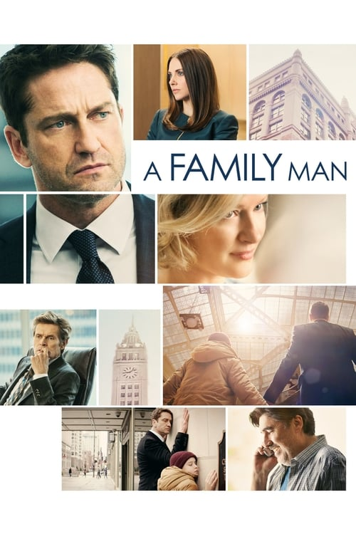 Streaming A Family Man (2017) Movie Free Online