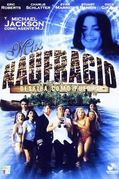 Ver Película Miss Naufragio Desfila Como Puedas 2004 En Español Latino Gratis Fumefire