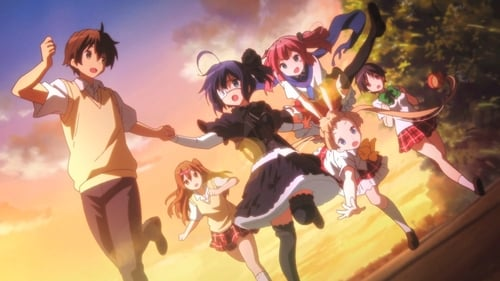 Love, Chunibyo & Other Delusions the Movie: Take on Me (2018)