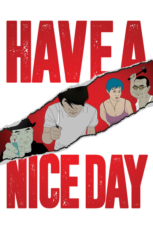 Have a Nice Day Streaming Online