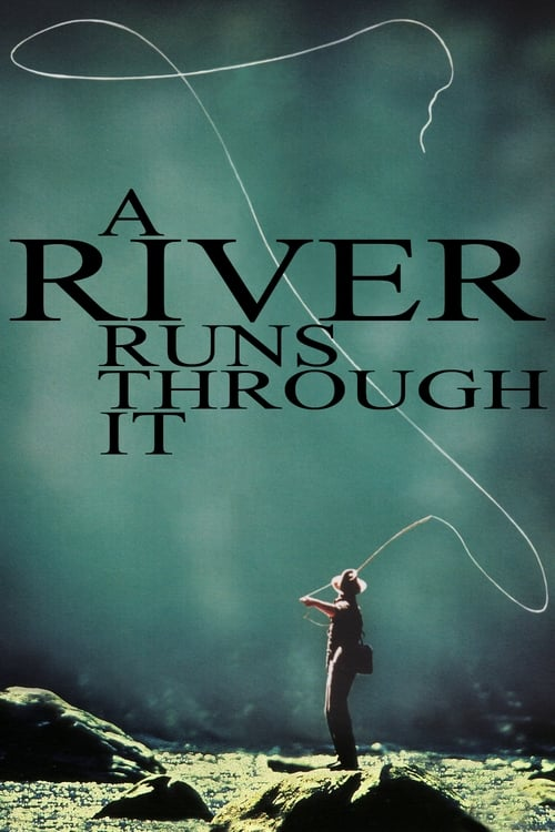 Download A River Runs Through It (1992) Movie Free Online