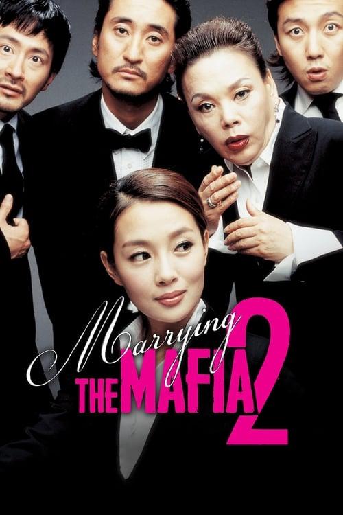 Marrying the Mafia II (2005)