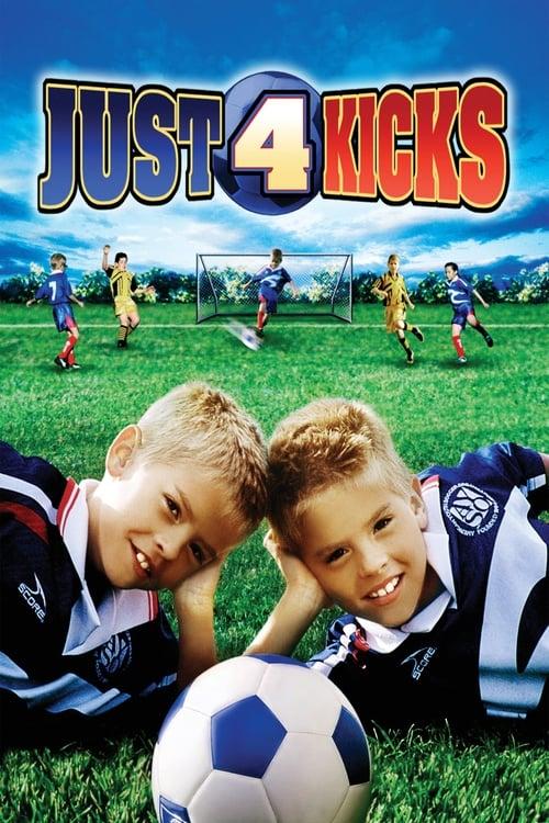 Just 4 Kicks (2003) Poster