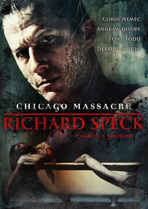 Chicago Massacre: Richard Speck (2007) Poster