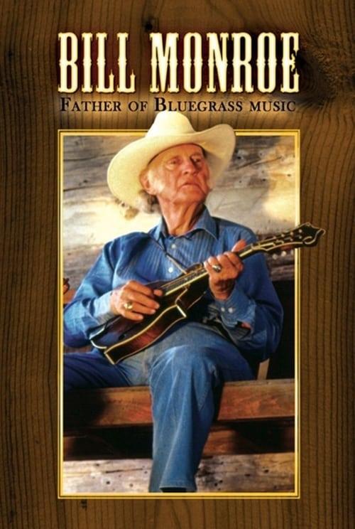 Bill Monroe: Father of Bluegrass Music