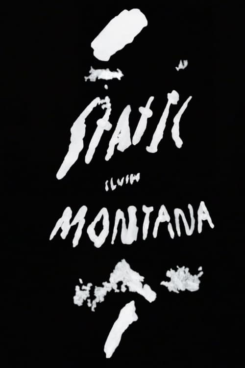 Static Slush Montana