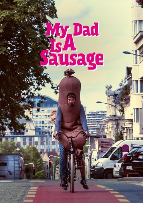 My Dad is a Sausage
