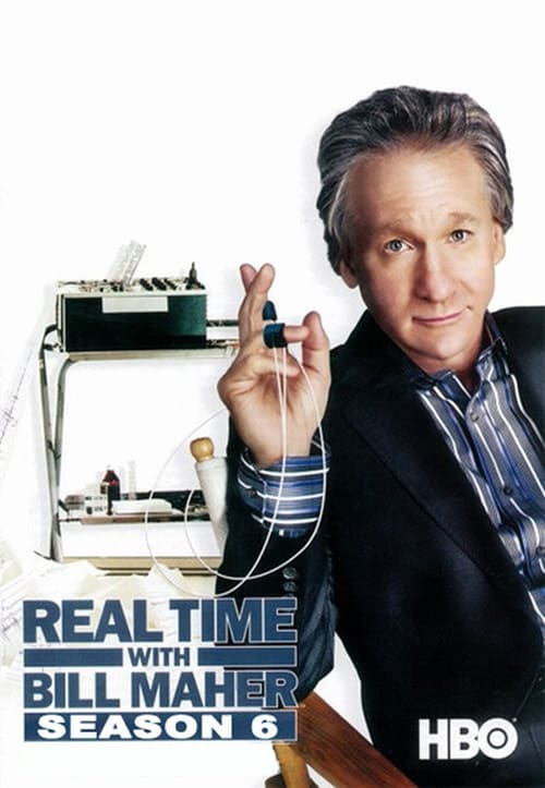 Real Time with Bill Maher Season 6