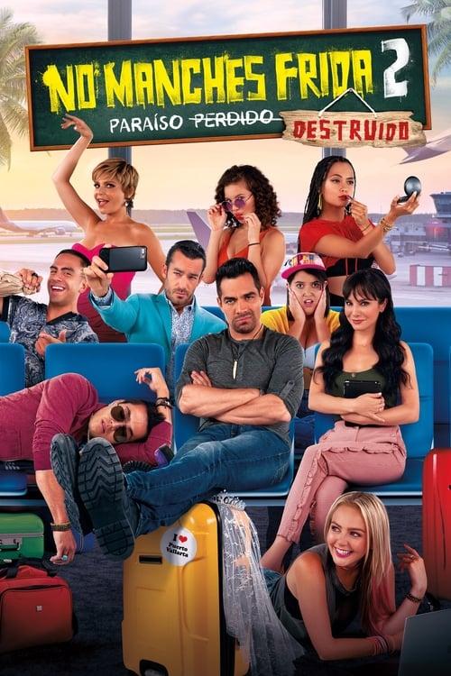 Assistir No Manches Frida 2: Paraíso Destruído