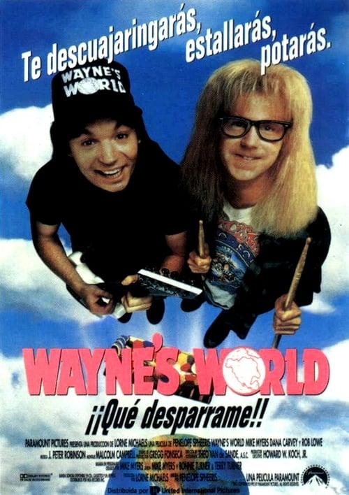 Película Wayne's World: ¡Qué desparrame! En Buena Calidad Hd 1080p