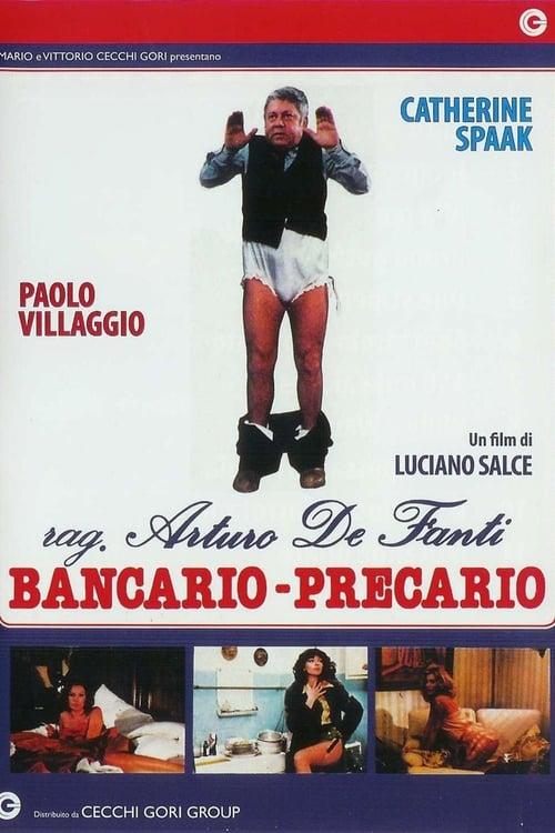 Película Rag. Arturo De Fanti, bancario precario En Buena Calidad Hd 1080p
