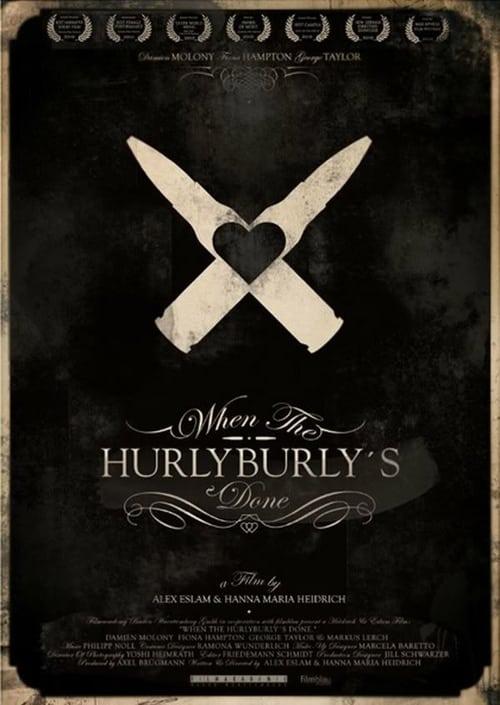 Película When The Hurlyburly's Done En Buena Calidad Hd 720p