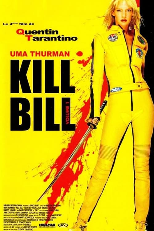 ★ Kill Bill : Volume 1 (2003) streaming film vf