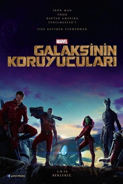 Guardians of the Galaxy ( Galaksinin Koruyucuları )