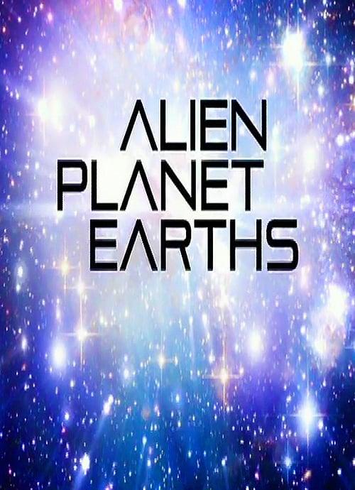 Alien Planet Earths (2014)