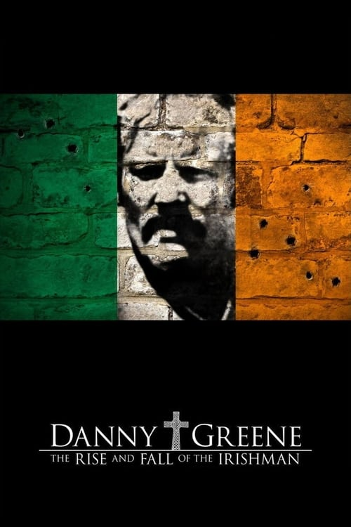 Mira La Película Danny Greene: The Rise and Fall of the Irishman En Buena Calidad Hd