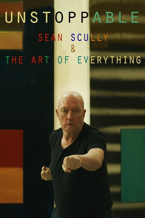 Unstoppable: Sean Scully and the Art of Everything (2019)