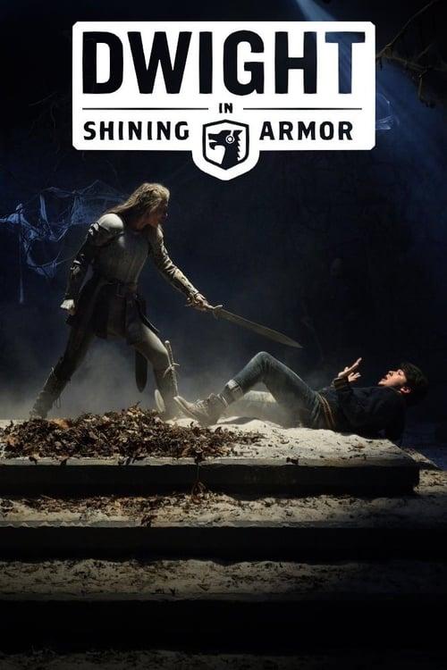Dwight in Shining Armor (2019)