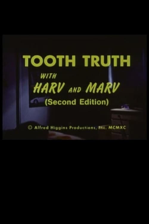 Ver pelicula Tooth truth with Harv and Marv (Second Edition) Online