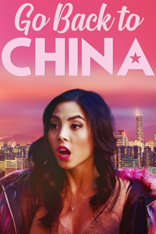 Watch Go Back to China (2019) Best Quality Movie