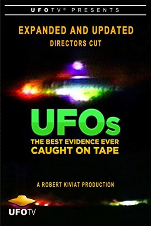 UFOs: The Best Evidence Ever Caught on Tape