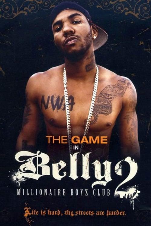 Película Belly 2: Millionaire Boyz Club En Línea