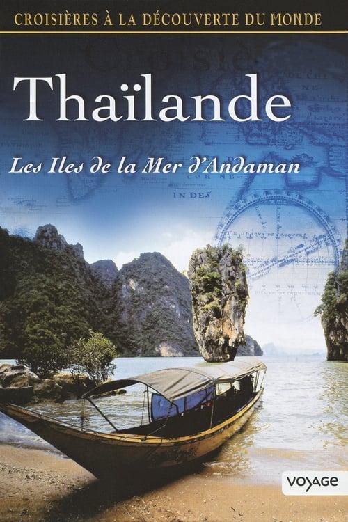 Thaïlande - Les îles de la mer d'Andaman (2012)