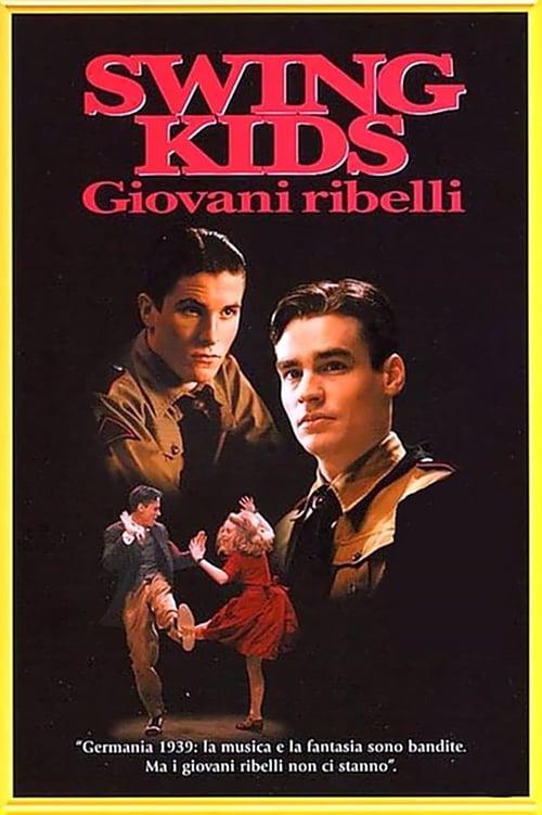 Swing Kids - Giovani ribelli (1993)
