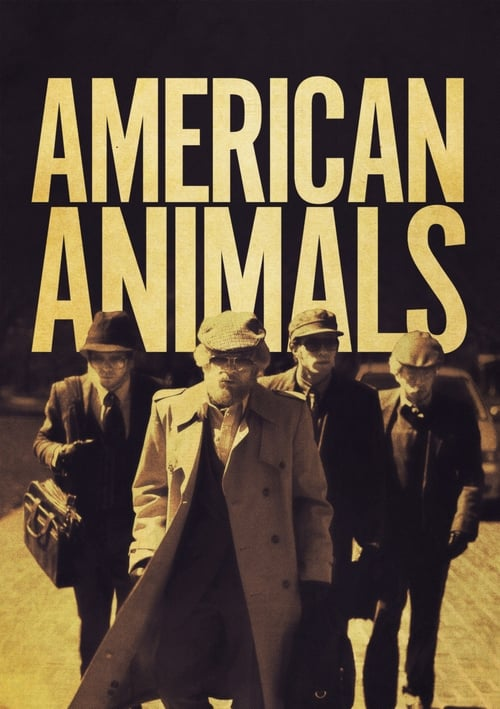 American Animals English Full Movie Online Free Download
