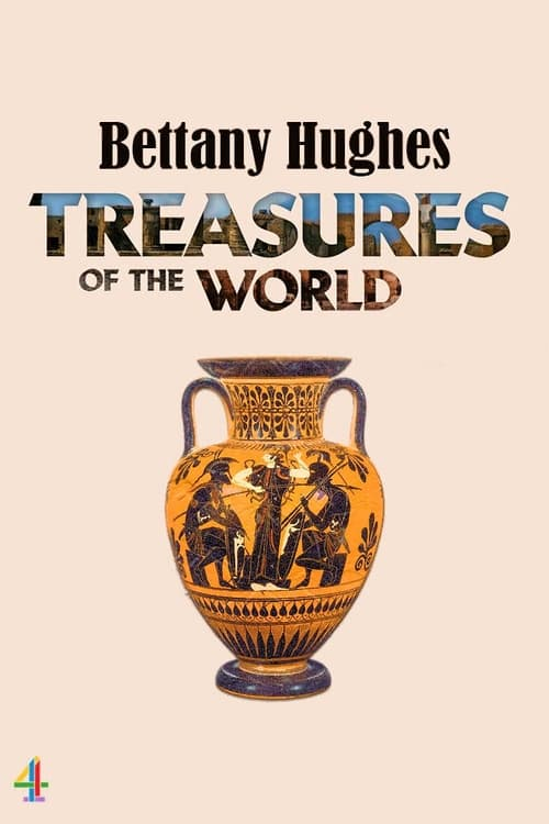 Bettany Hughes' Treasures of the World (2021)