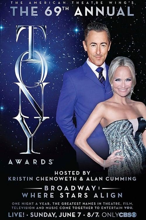Tony Awards: The 69th Annual Tony Awards