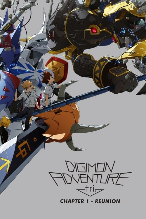 Digimon Adventure tri. Chapter 1: Reunion - Animation / 2017 / ab 6 Jahre