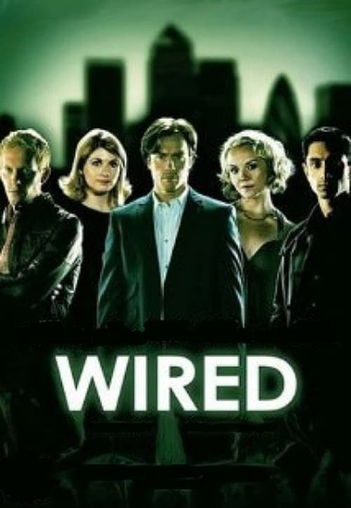 Wired: Miniseries
